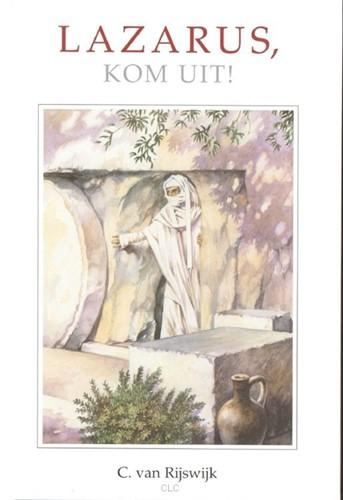 Lazarus, kom uit (Hardcover)