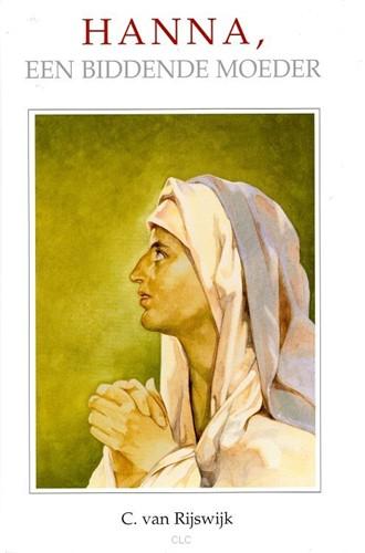Hanna, een biddende moeder (Hardcover)