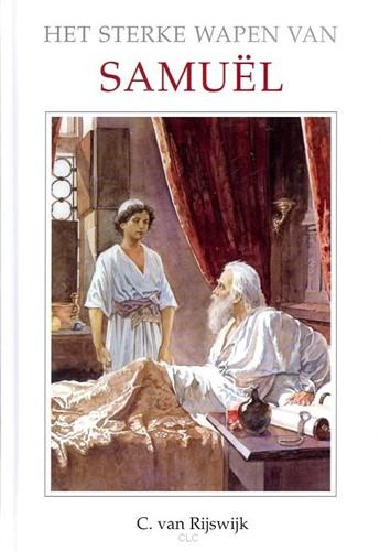 Het sterke wapen van Samuël (Hardcover)