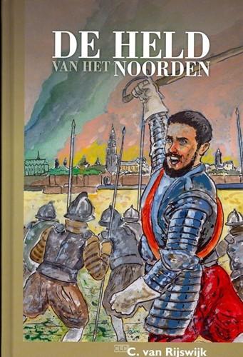 De held van het noorden (Hardcover)