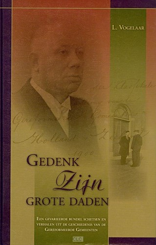 Gedenk Zijn grote daden (Hardcover)
