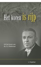 Het koren is rijp (Hardcover)