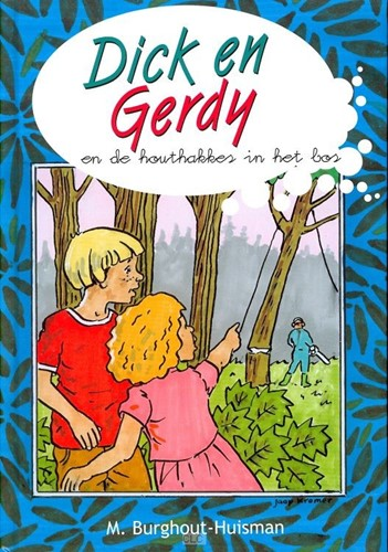 Dick en Gerdy en de houthakkers in he bos (Boek)