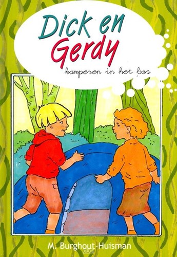 Dick en Gerdy kamperen in het bos (Hardcover)