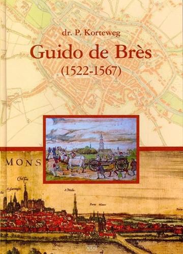 Guido de Brès (1522-1567) (Boek)