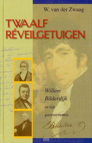 Twaalf Reveilgetuigen (Hardcover)