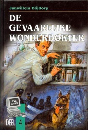 De gevaarlijke wonderdokter (Hardcover)