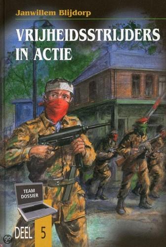 Vrijheidsstrijders in actie (Boek)