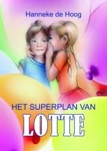 Het superplan van Lotte (Hardcover)