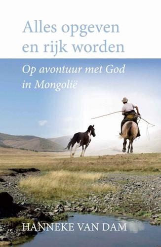 Alles opgeven en rijk worden (Paperback)