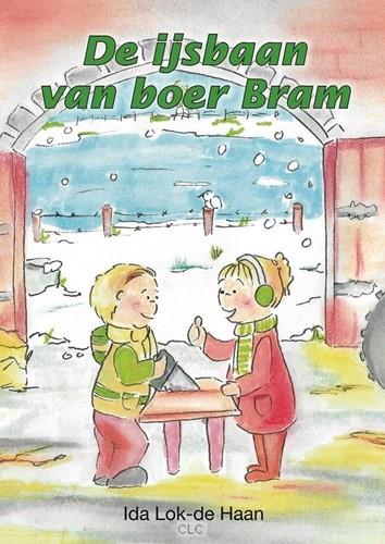 De ijsbaan van boer Bram (Hardcover)