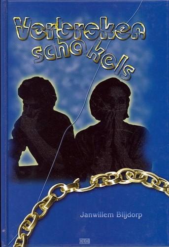 Verbroken schakels (Hardcover)