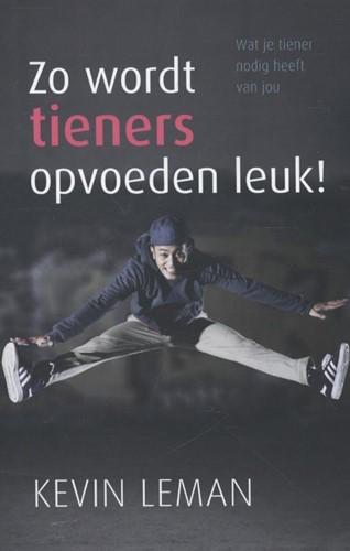 Zo wordt tieners opvoeden leuk! (Boek)
