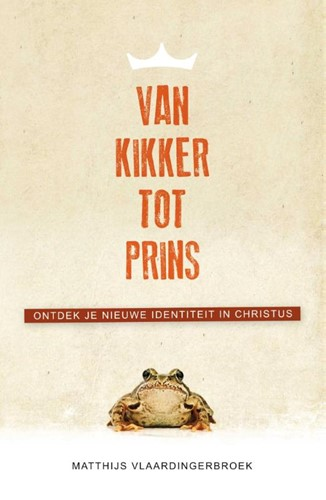 Van kikker tot prins (Paperback)