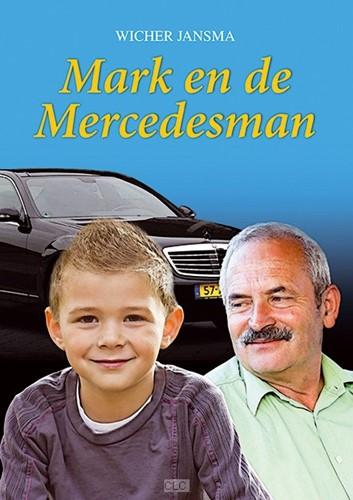 Mark en de Mercedesman (Boek)