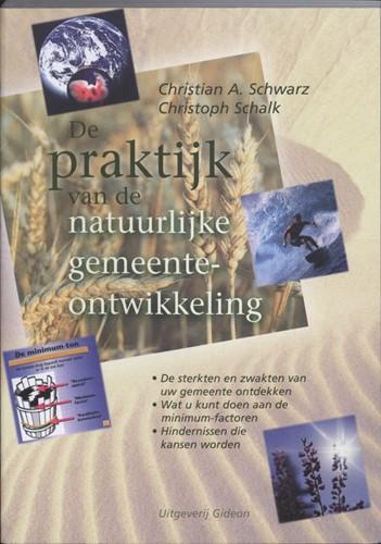 De praktijk van de natuurlijke gemeente-ontwikkeling (Paperback)