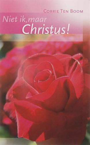 Niet ik, maar Christus (Paperback)