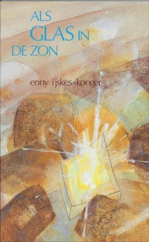 Als glas in de zon (Paperback)