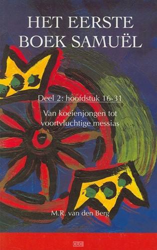II (Hoofdstuk 16-31) Van koeienjongen tot voortvluchtige messias (Boek)