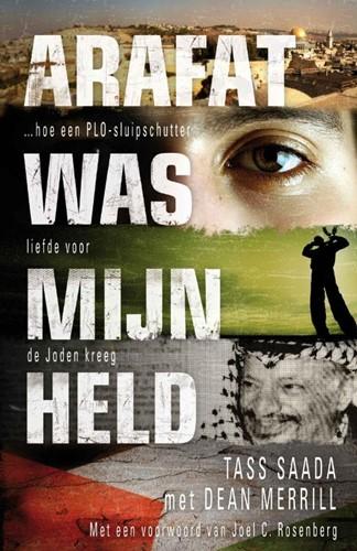 Arafat was mijn held (Paperback)
