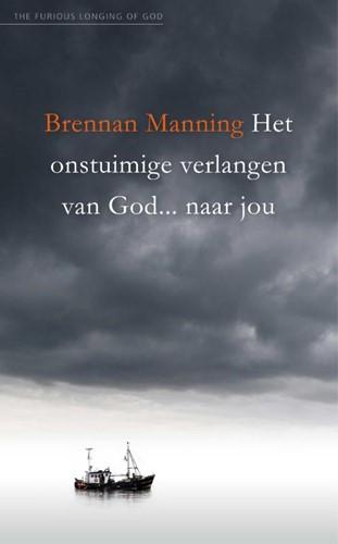Het onstuimige verlangen van God... naar jou (Paperback)