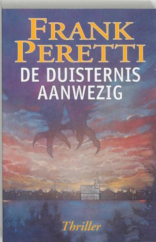 De duisternis aanwezig (Paperback)