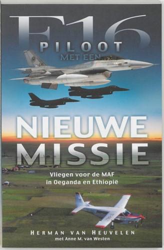 F-16 piloot met een nieuwe missie (Paperback)