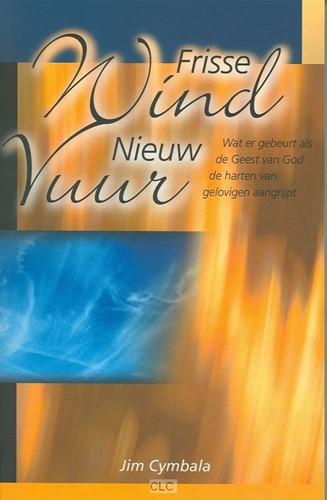 Frisse wind, nieuw vuur (Paperback)