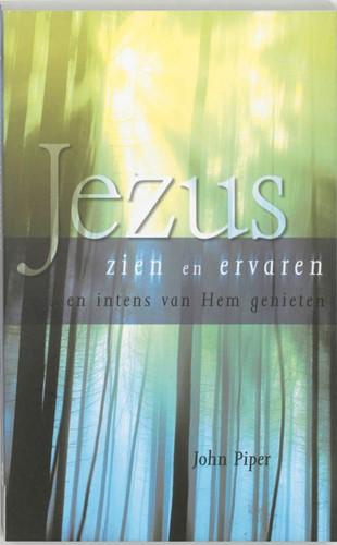 Jezus zien en ervaren (Paperback)