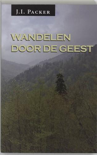 Wandelen door de Geest (Paperback)