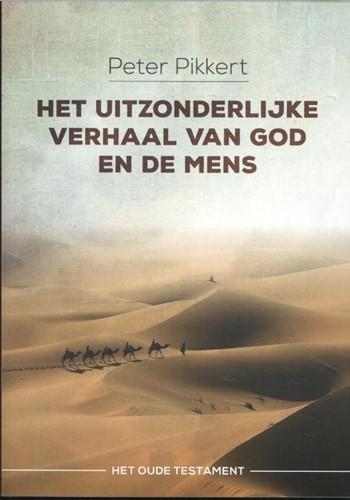 Het uitzonderlijke verhaal van God en de mens