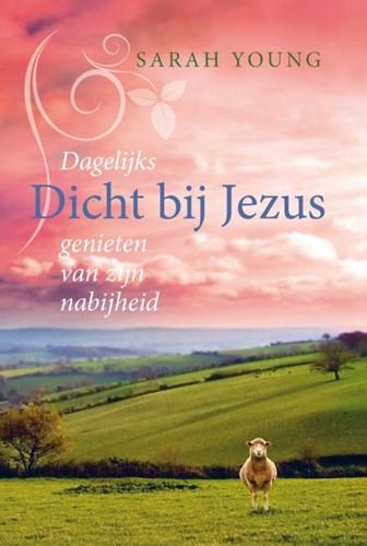 Dicht bij Jezus (Hardcover)