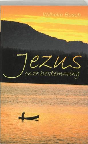 Jezus onze bestemming (Paperback)