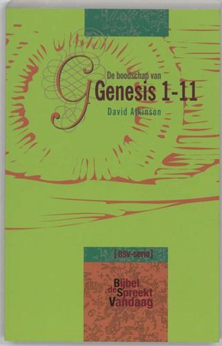 De boodschap van Genesis 1-11 (Paperback)