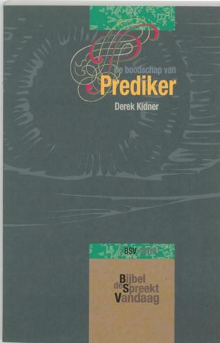 De boodschap van Prediker (Paperback)