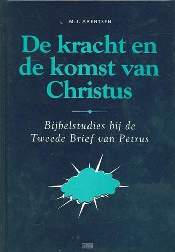 De kracht en de komst van Christus (Hardcover)