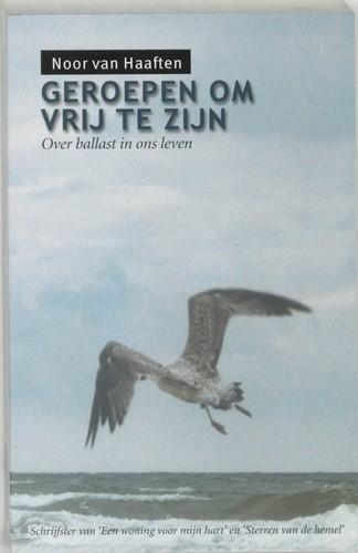 Geroepen om vrij te zijn (Paperback)