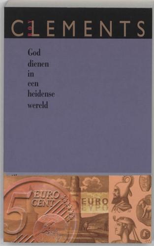 God dienen in een heidense wereld (Boek)