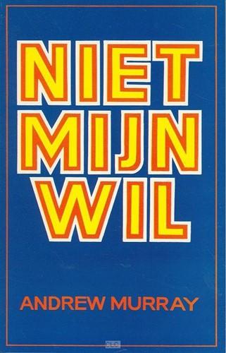 Niet mijn wil (Boek)