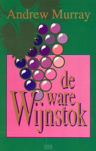 De ware wijnstok (Boek)