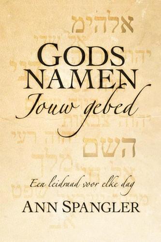 Gods namen jouw gebed (Hardcover)