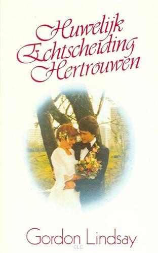Huwelijk, echtscheiding, hertrouwen (Boek)