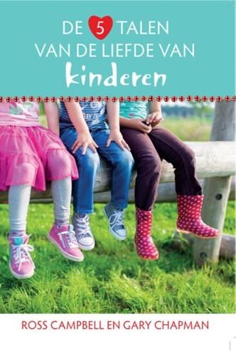 De 5 talen van de liefde van kinderen (Paperback)