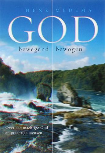 God: bewegend, bewogen (Boek)