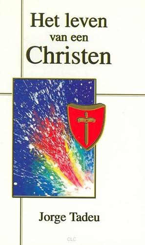 Het leven van een Christen