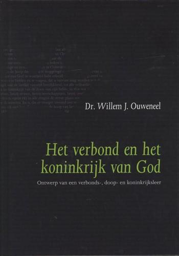 Het verbond en het koninkrijk van God (Hardcover)