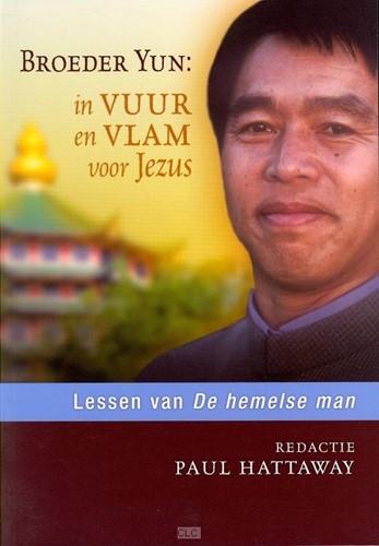 Broeder Yun: in vuur en vlam voor Jezus (Boek)