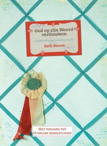 God op zijn woord vertrouwen (Hardcover)