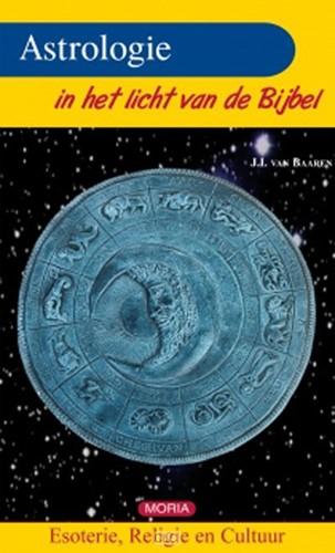 Astrologie in het licht van de bybel (Boek)