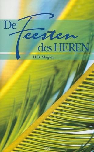 De Feesten des HEREN (Boek)